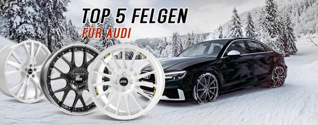 Top 5 Felgen für Audi