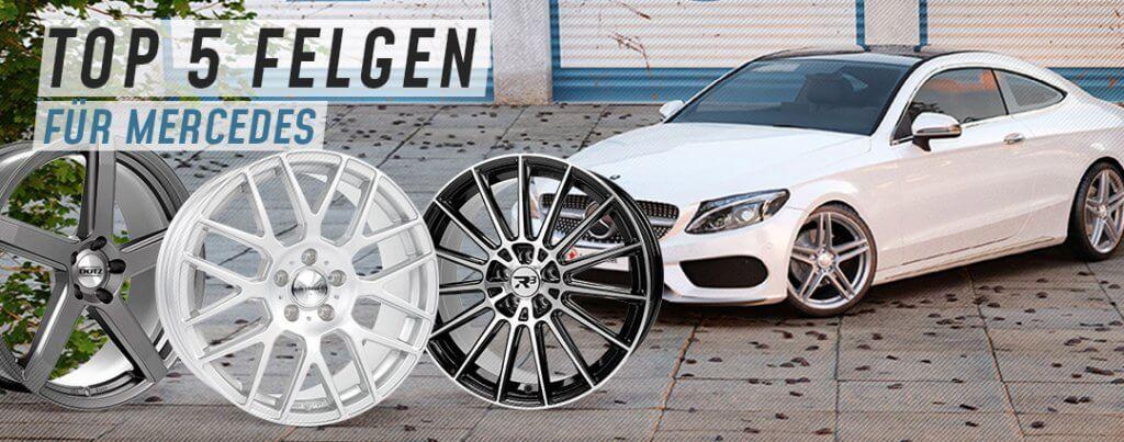 Top 5 Felgen für Mercedes-Benz