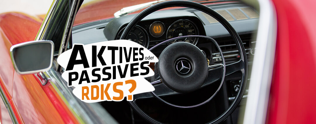 Aktives oder passives RDKS?