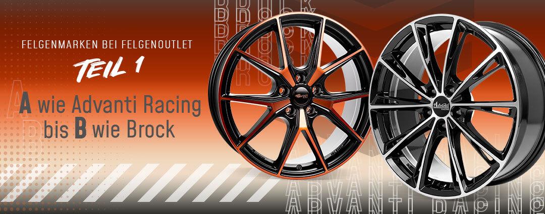Felgenmarken von A bis Z: Advanti Racing bis Brock