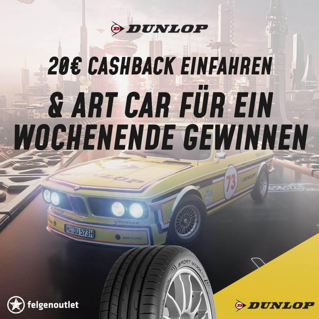 Dunlop Reifenaktion: 20€ Cashback einfahren und Art Car für eine Wochenende gewinnen