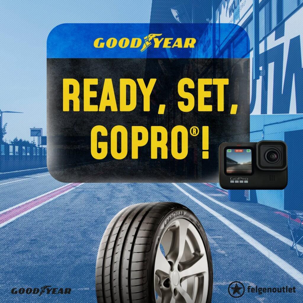 Goodyear Reifenaktion: Jetzt 4 GOODYEAR PKW-Reifen kaufen, 20 € Erlebnis-Rabatt abräumen und die Chance auf 1 von 100 GoPros ® sichern.