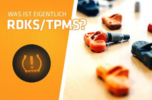 Was ist eigentlich RDKS/TPMS?