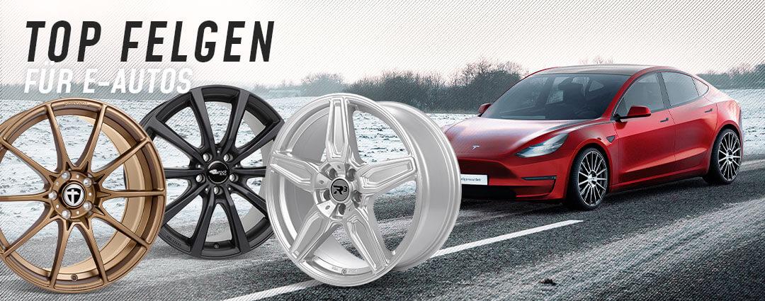 Top-Felgen für E-Autos: Tesla, Renault ZOE, Audi e-tron, Kia Niro, VW ID.3, e-Golf, Skoda citigo-E