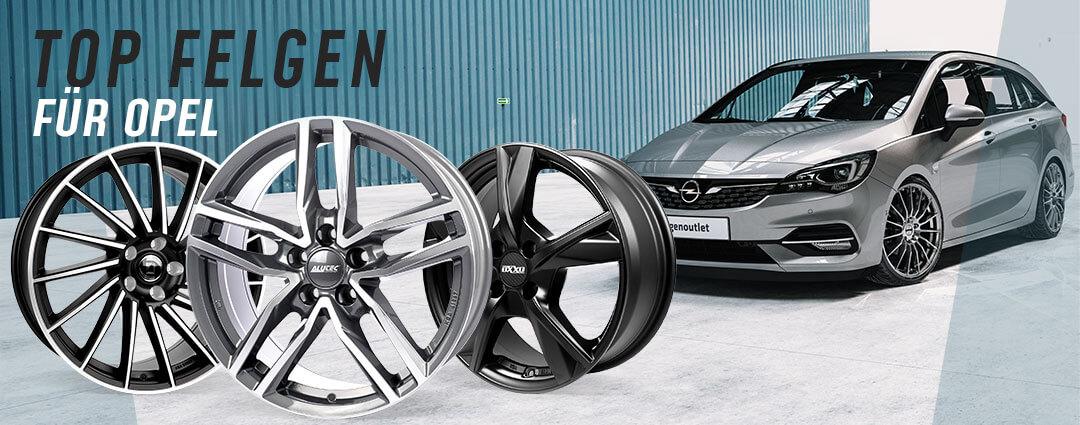 TOP Felgen für Opel Astra, Corsa, Insignia, Grandland X & Zafira