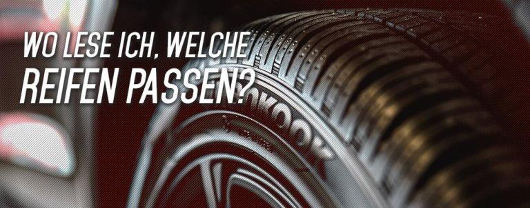 Fahrzeugschein: welche Reifen passen auf mein Auto?
